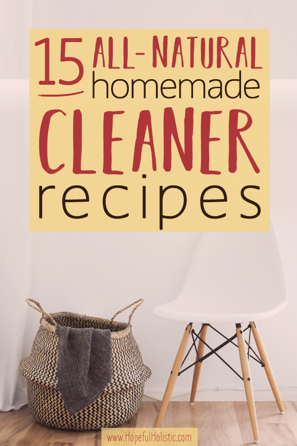 White chair and laundry basket with text overlay- 15 all-natural homemade cleaner recipes
