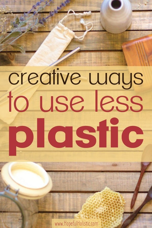 Stainless steels straws, glass jars, and other useful items for reducing plastic, with text overlay - creative ways to use less plastic