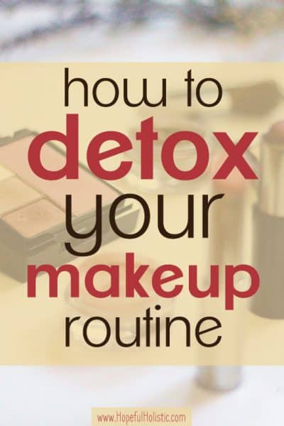 Eyeshadow and lipstick with text overlay- how to detox your makeup routine