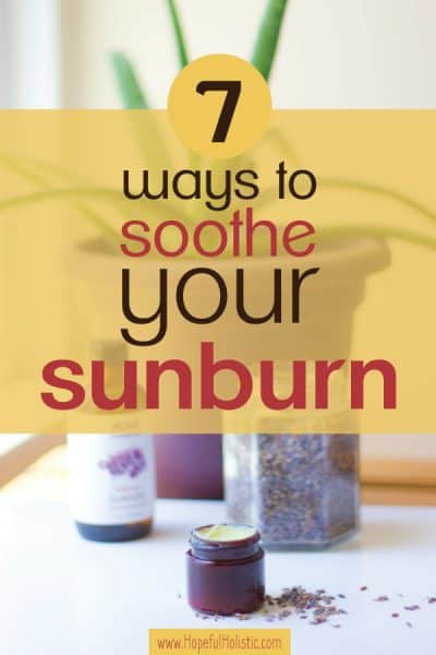 Sun salve and lavender buds with aloe vera and text overlay- 7 ways to soothe your sunburn
