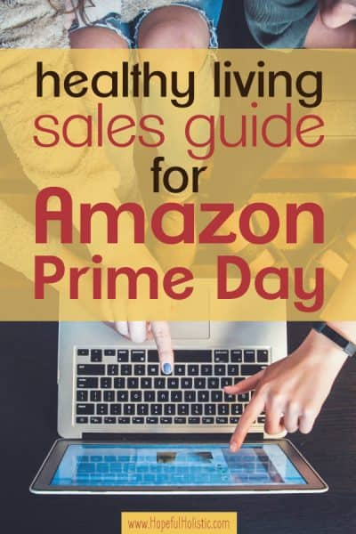 Image of people sitting and pointing and a laptop screen with text overlay- healthy living sales guide for Amazon Prime Day