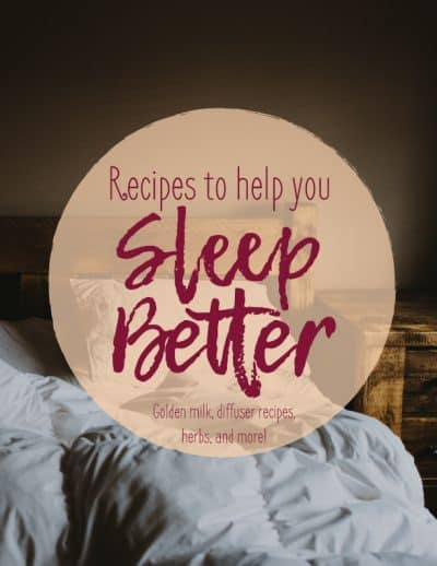 Bed with white covers with text overlay- Recipes to help you sleep better- golden milk, diffuser recipes, herbs and more!