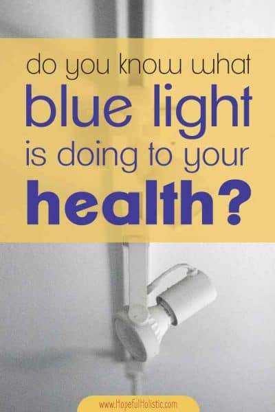 Lighting fixture with text overlay- do you know what blue light is doing to your health?