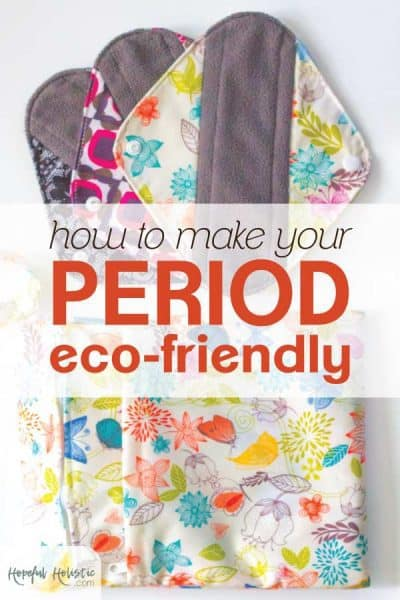 Reusable cloth period pads with text overlay- How to make your period eco-friendly