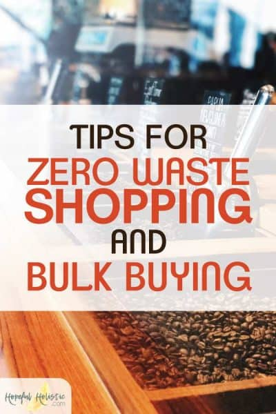 Bulk coffee in bins with text overlay- tips for zero waste shopping and bulk buying