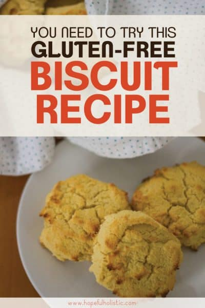 Biscuits on a plate with text overlay- you need to try this gluten-free biscuit recipe