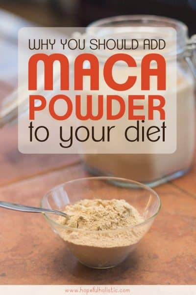 Maca powder with text overlay- why you should add maca powder to your diet