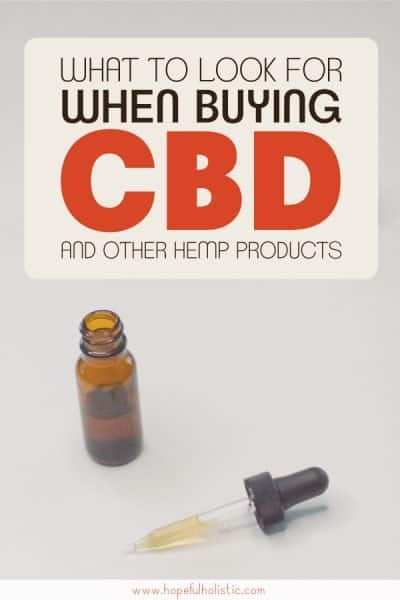 CBD oil with text overlay- what to look for when buying CBD and other hemp products