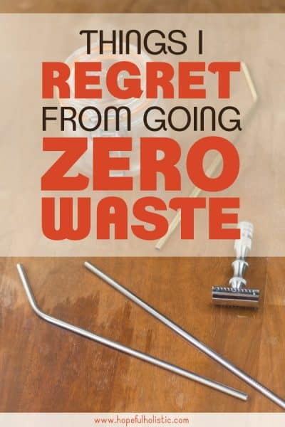 "Stainless steel straws and safety razor with text overlay- ""things I regret from going zero waste"""