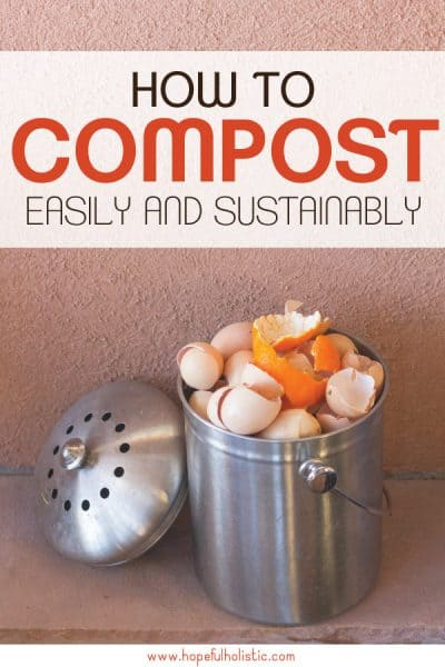 Compost bucket with text- how to compost easily and sustainably