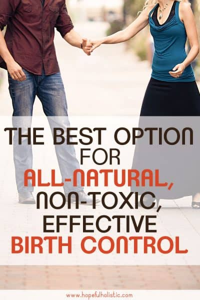 Dancing couple with text overlay- the best option for all-natural, non-toxic, effective birth control