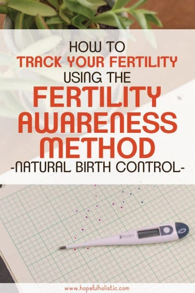 Thermometer with text overlay- how to track your fertility using the fertility awareness method of natural birth control