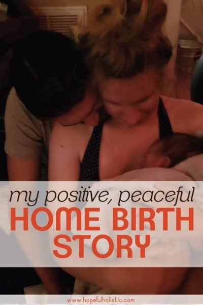 couple with newborn and text overlay- my positive, peaceful home birth story