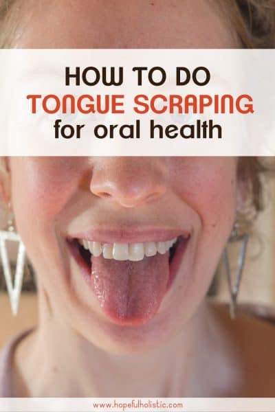 Person sticking out tongue with text overlay- how to do tongue scraping for oral health